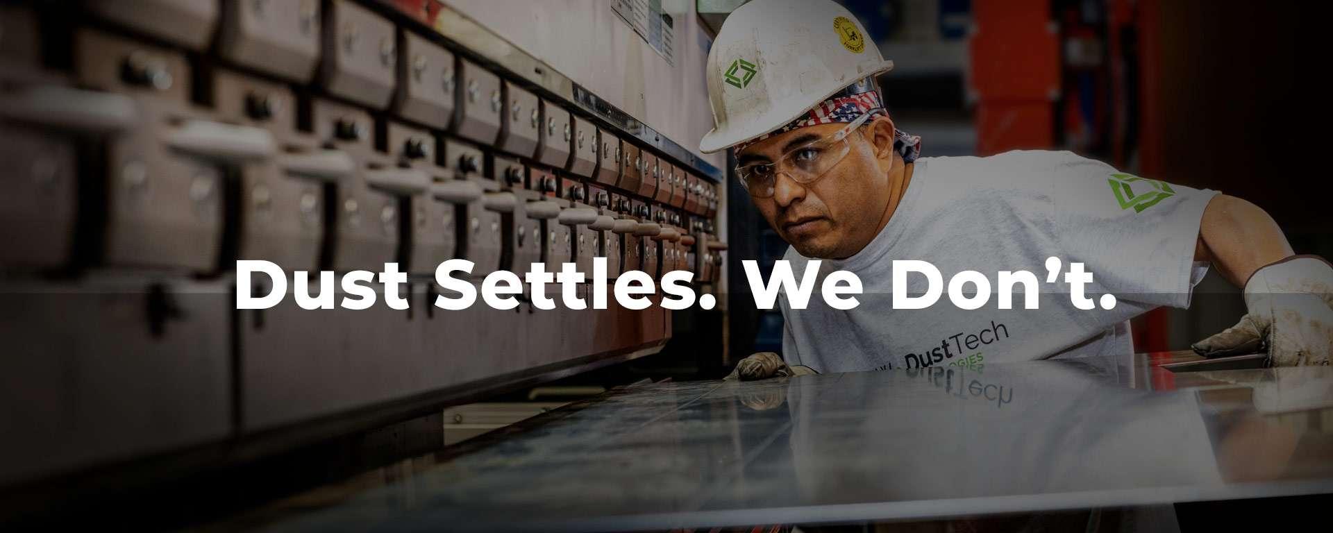 Dust Settles. We Don't.
